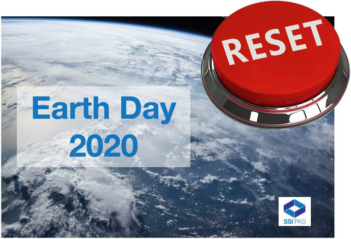 Earth Day 2020 Environmental Reset SSI Packaging Supping Supplies